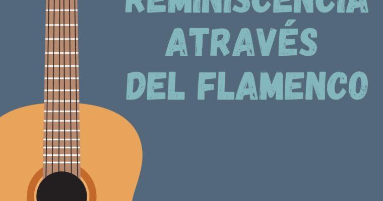 Programa de Reminiscencia a través del flamenco